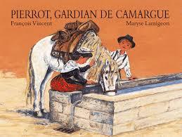PIERROT GARDIAN DE CAMARGUE