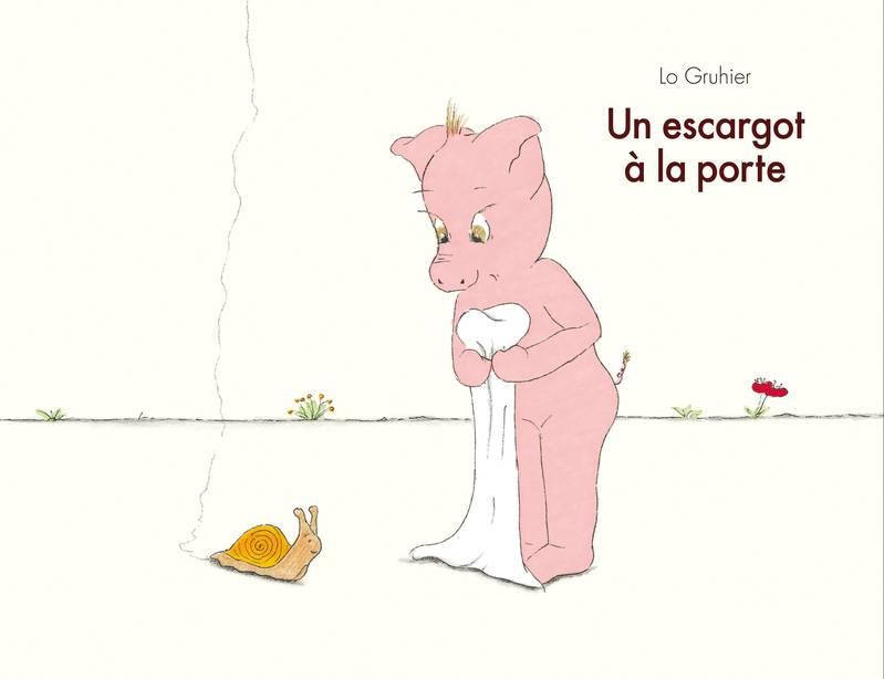 ESCARGOT A LA PORTE (UN)