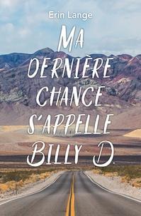 MA DERNIERE CHANCE S'APPELLE BILLY D POCHE