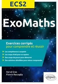 MATS ECS2 EXERCICES CORRIGES POUR COMPRENDRE ET REUSSIR