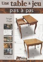 UNE TABLE A JEU - EDIT. LE BOUVET
