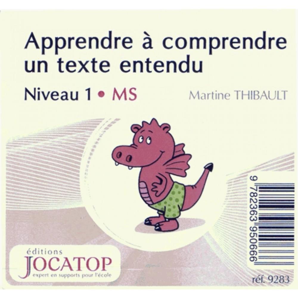 APPRENDRE A COMPRENDRE UN TEXTE ENTENDU - NIV.1-MS