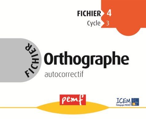ORTHOGRAPHE CYCLE 3 FICHIER 4