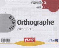 ORTHOGRAPHE CYCLE 3 FICHIER 5