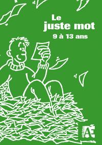 LE JUSTE MOT