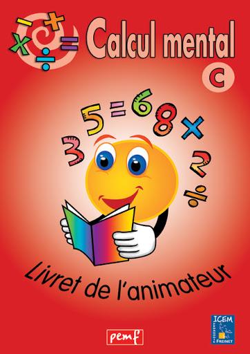 CALCUL MENTAL LIVRET ANIMATEUR C (ROUGE)
