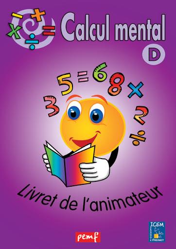 CALCUL MENTAL LIVRET ANIMATEUR D (VIOLET)