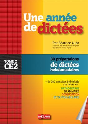 UNE ANNEE DE DICTEES CE2
