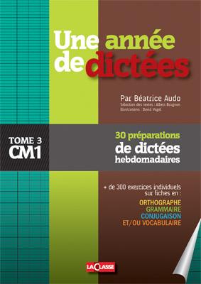 UNE ANNEE DE DICTEES CM1