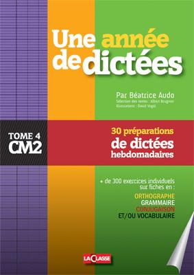 UNE ANNEE DE DICTEES CM2
