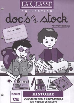 DOC'S EN STOCK L'HISTOIRE CE2