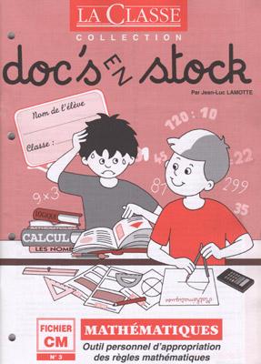 DOC'S EN STOCK MATHEMATIQUES:MATHEMATIQUES CM