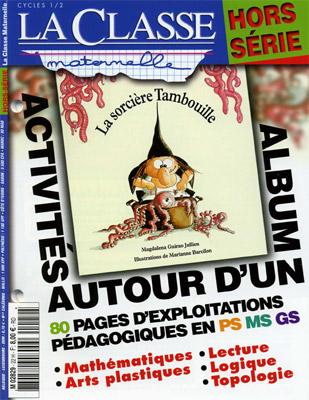 ACTIVITES AUTOUR D'UN ALBUM : LA SORCIERE TAMBOUILLE