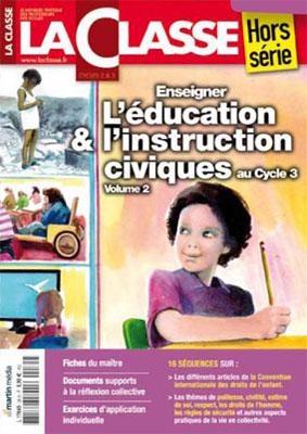 ENSEIGNER L'EDUCATION ET L'INSTRUCTION CIVIQUES AU CYCLE 3-VOLUME 2