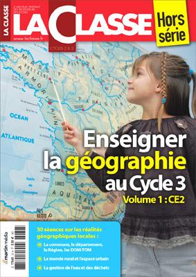 ENSEIGNER LA GEOGRAPHIE AU CYCLE 3-VOLUME1