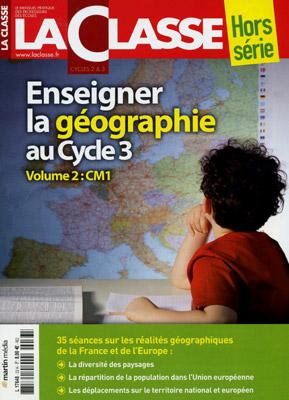 ENSEIGNER LA GEOGRAPHIE AU CYCLE 3-VOLUME 2