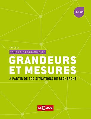 TOUT LE PROGRAMME DE GRANDEURS ET MESURES-CYCLE 2