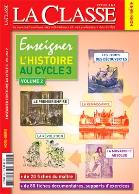 ENSEIGNER L'HISTOIRE AU CYCLE 3-VOLUME 2