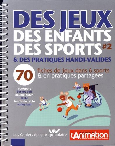 DES JEUX, DES ENFANTS, DES SPORTS VOLUME 2