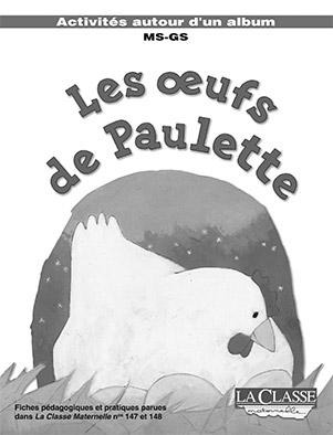 EXPLOITATIONS PEDAGOGIQUES LES OEUFS DE PAULETTE