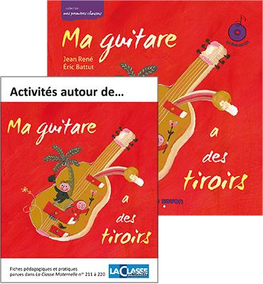 MA GUITARE A DES TIROIRS LE LIVRE-CD+LIVRET D'EXPLOITATIONS