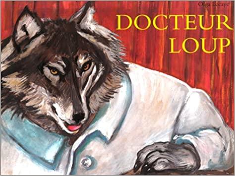 DOCTEUR LOUP-LE DOSSIER PEDAGOGIQUE SEUL