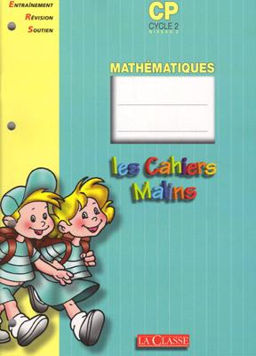 LES CAHIERS MALINS - CYCLE2 NIVEAU 2 / CP MATHEMATIQUES