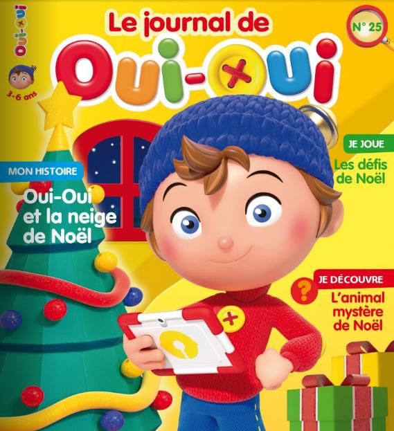 ABONNEMENT LE JOURNAL DE OUI-OUI - 3-6 ANS - 1 AN  8 N? PAPIER