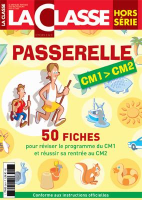 PASSERELLE - CM1 / CM2