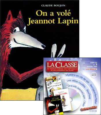 LE KIT ON A VOLE JEANNOT LAPIN