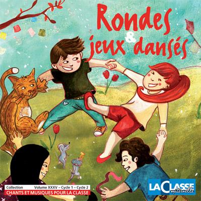 RONDES ET JEUX DANSES-CD+LIVRET D'EXPLOIATATIONS